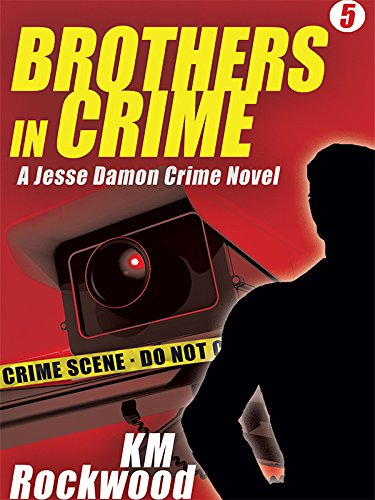 Brothers in Crime by KM Rockwood ebook