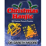 Christmas Hanjie: 50 Festive Picture Puzzlesby Dr Gareth Moore