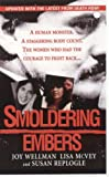 img - for Smoldering Embers by Wellman, Joy, Repogle, Susan, McVey, Lisa (2006) Mass Market Paperback book / textbook / text book