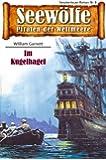 Seew�lfe - Piraten der Weltmeere 8: Im Kugelhagel