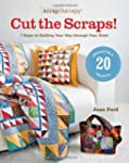 Scrap Therapy Cut the Scraps!: 7 Step...