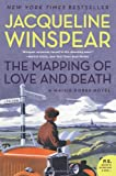 The Mapping of Love and Death: A Maisie Dobbs Novel (P.S.) Jacqueline Winspear