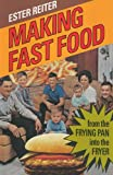img - for Making Fast Food: From the Frying Pan into the Fryer book / textbook / text book