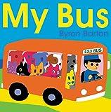 My Bus (0062287362) by Barton, Byron