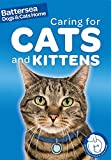 Battersea Dogs & Cats Home: Caring for Cats and Kittens (Battersea Dogs & Cats Home Pet Care Guides)