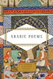 Arabic Poems (Everyman's Library Pocket Poets)