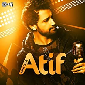 Amazon.com: With Love - Atif: Atif Aslam: MP3 Downloads