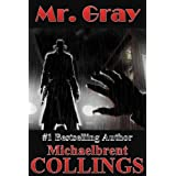 Mr. Gray (aka The Meridians) ~ Michaelbrent Collings