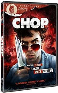 Chop (Bloody Disgusting Selects)