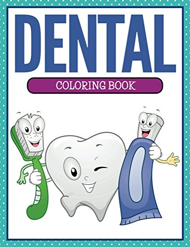 Read Online Dental Coloring Book Coloring Books For