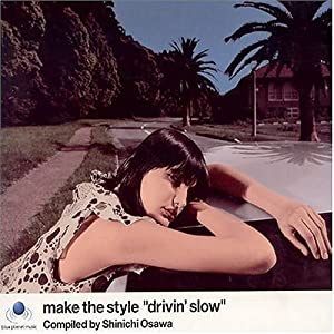Various Artists - Make the Style: Complied By Shinichi Osa - Amazon