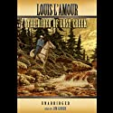 The Rider of Lost Creek (       UNABRIDGED) by Louis L'Amour Narrated by Jim Gough