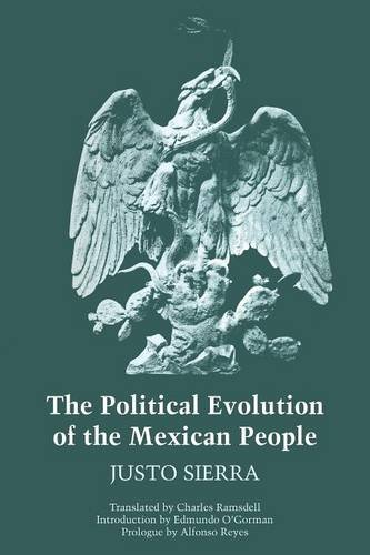 The Political Evolution of the Mexican People (Texas Pan American Series)