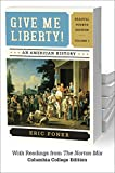 img - for Give Me Liberty!: An American History (Fourth Edition: Volume 1) book / textbook / text book