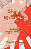 img - for Shadow of the Rising Sun book / textbook / text book