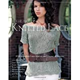 "The Art of Knitted Lace: With Complete Lace How-to and Dozens of Patternsvon ""Crown"""
