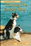img - for Pet Owner's Guide to Training the Family Dog (Pet owners guides) by Brian McGovern (1998-07-10) book / textbook / text book