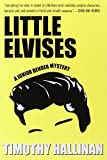 img - for Little Elvises (A Junior Bender Mystery) book / textbook / text book