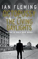 Octopussy & The Living Daylights: James Bond 007