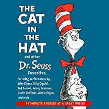 The Cat in the Hat and Other Dr. Seuss Favorites | Livre audio Auteur(s) : Dr. Seuss Narrateur(s) : Kelsey Grammer, John Cleese, John Lithgow, Billy Crystal, Dustin Hoffman