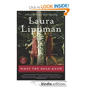 Kindle Book Bargains: What the Dead Know, by Laura Lippman. Publisher: HarperCollins e-books; Reissue edition (October 13, 2009)