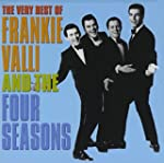 The Very Best of Frankie Vallie and t...