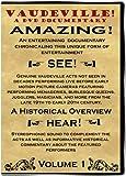 Vaudeville! A DVD Documentary - Volume 1