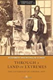 img - for Through a Land of Extremes: The Littledales of Central Asia (Legends and Lore) by Elizabeth Clinch (2011-05-01) book / textbook / text book