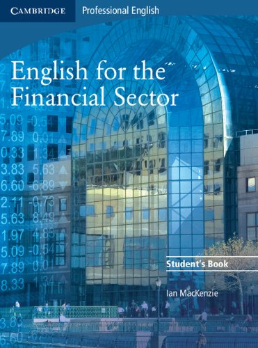English for the Financial Sector Student's Book (Cambridge Exams Publishing)