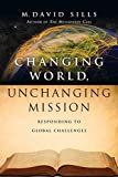 Changing World, Unchanging Mission: Responding to Global Challenges