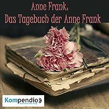 Anne Frank: Das Tagebuch der Anne Frank Hörbuch von Alessandro Dallmann Gesprochen von: Michael Freio Haas