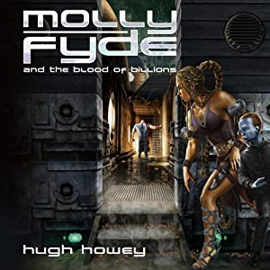 Molly Fyde and the Blood of Billions | [Hugh Howey]