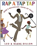 Rap a Tap Tap: Heres Bojangles - Think of That! (Coretta Scott King Illustrator Honor Books)