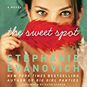 The Sweet Spot | [Stephanie Evanovich]