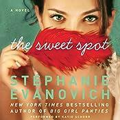The Sweet Spot | [Stephanie Evanovich]