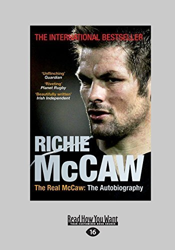 The Real McCaw: The Autobiography by Richie McCaw and Greg McGee (2014-05-27)
