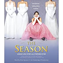 The Season Audiobook by Jonah Lisa Dyer, Stephen Dyer Narrated by Erin Spencer