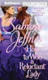 How to Woo a Reluctant Lady (Hellions of Halstead Hall Series)