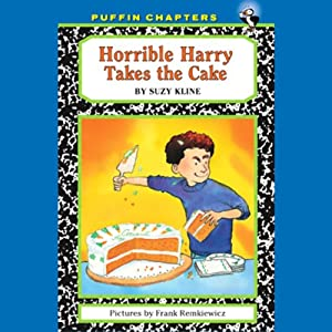 Horrible Harry Takes the Cake | [Suzy Kline]
