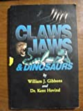 img - for Claws Jaws and Dinosaurs (Living Dinosaurs) book / textbook / text book