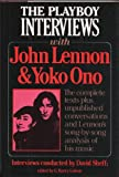 img - for THE PLAYBOY INTERVIEWS WITH JOHN LENNON & YOKO ONO. book / textbook / text book