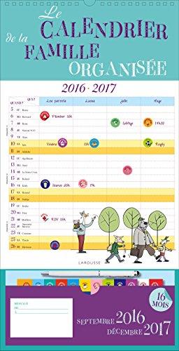 Le calendrier de la famille organisée 2016-2017 : Avec un stylo