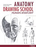 img - for ANATOMY DRAWING SCHOOL : HUMAN BODY book / textbook / text book