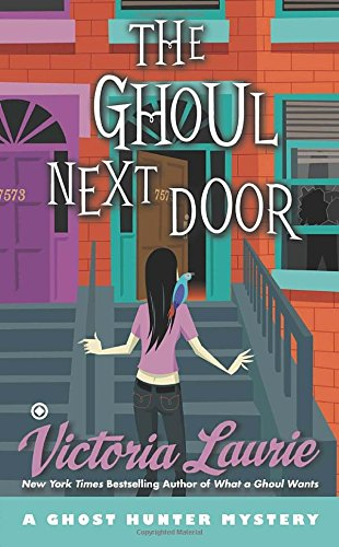Image of The Ghoul Next Door: A Ghost Hunter Mystery