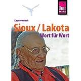 """Reise Know-How Kauderwelsch Sioux / Lakota - Wort f�r Wort: Kauderwelsch-Sprachf�hrer Band 193von """"Rebecca Netzel"""""""
