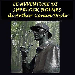 Le avventure di Sherlock Holmes [The Adventures of Sherlock Holmes] | [Arthur Conan Doyle]