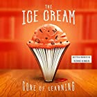 The Ice Cream Cone of Learning, S3 Edition: The Brain, Enrichment, and the Power of Audio Books Hörbuch von Theodore Reynolds Gesprochen von: Theodore Reynolds