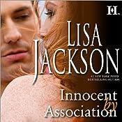 Innocent by Association | [Lisa Jackson]