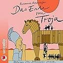 Das Ende von Troja Hörbuch von Rosemarie Altenhofer Gesprochen von: Johannes Steck