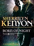 Born Of Night: Number 1 in series (League Series)
